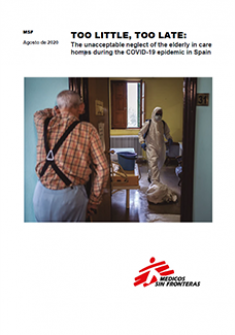 Too little, too late: the unacceptable neglect of the elderly care homes during the COVID-19 epidemics in Spain